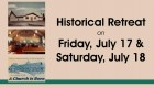 July 9 - Historical Retreat