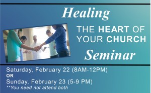 Healing the Heart of Your Church Seminar